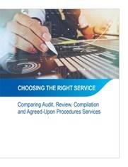 Cum să alegem serviciile potrivite: comparație între serviciile de audit, examinare, compilare și de stabilire a procedurilor