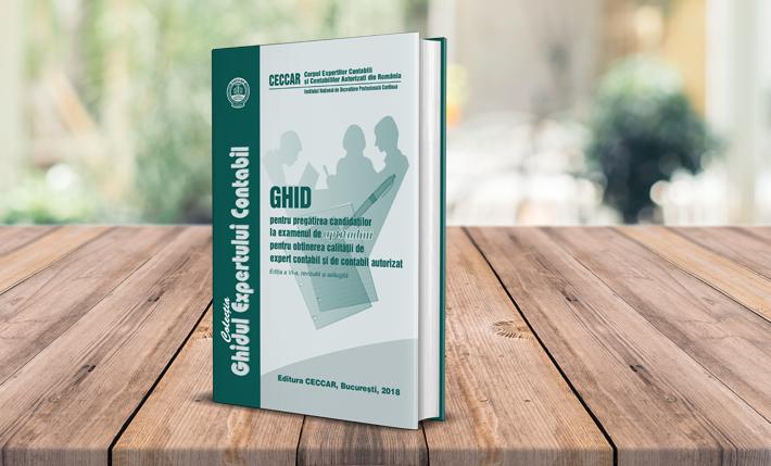 """O nouă publicație de interes: """"Ghid pentru pregătirea candidaților la examenul de aptitudini pentru obținerea calității de expert contabil și de contabil autorizat"""", ediția a VI-a, revizuită și adăugită"""