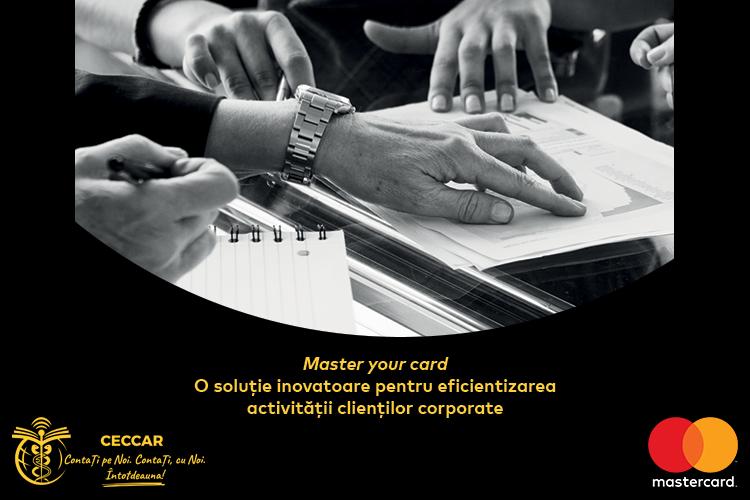 """""""Master your card"""". O soluție inovatoare pentru eficientizarea activității clienților corporate"""