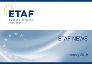 Newsletterul ETAF din luna ianuarie: președintele Phillipe Arraou prezintă principalele modificări în materie de politică fiscală din UE începute anul trecut și continuate în 2019