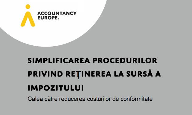 Accountancy Europe: Simplificarea procedurilor privind reținerea la sursă a impozitului - Calea către reducerea costurilor de conformitate