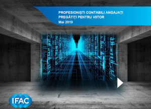 Raport IFAC: Profesioniști contabili angajați pregătiți pentru viitor