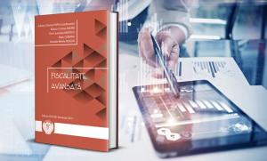 """""""Fiscalitate avansată"""" – o nouă publicație de interes pentru stagiarii CECCAR, disponibilă la filialele Corpului din întreaga țară"""