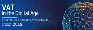 """Conferința """"TVA în era digitală"""" – 6 decembrie 2019, Bruxelles"""