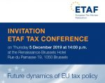 """Conferință ETAF privind """"Dinamica viitoare a politicii fiscale UE"""" – 5 decembrie 2019"""