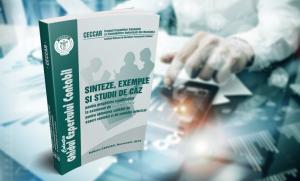 """CECCAR a publicat lucrarea """"Sinteze, exemple și studii de caz pentru pregătirea candidaţilor la examenul de aptitudini pentru obţinerea calităţii de expert contabil şi de contabil autorizat"""""""