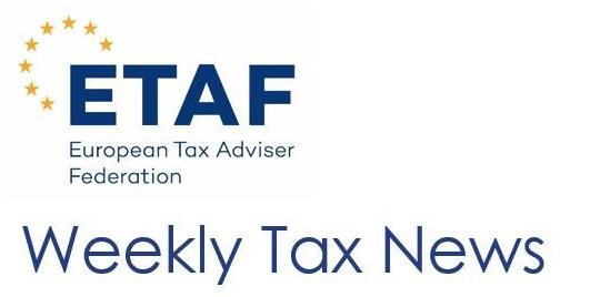 Noutăți fiscale europene din Buletinul de știri ETAF – 16 noiembrie 2020